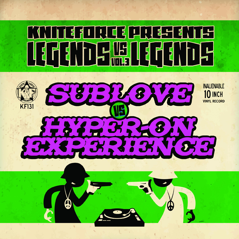 "[KF131] Hyper-On Experience Vs Sublove - Legends Vs Legends Vol. 3 (10"" Vinyl + Digital)"
