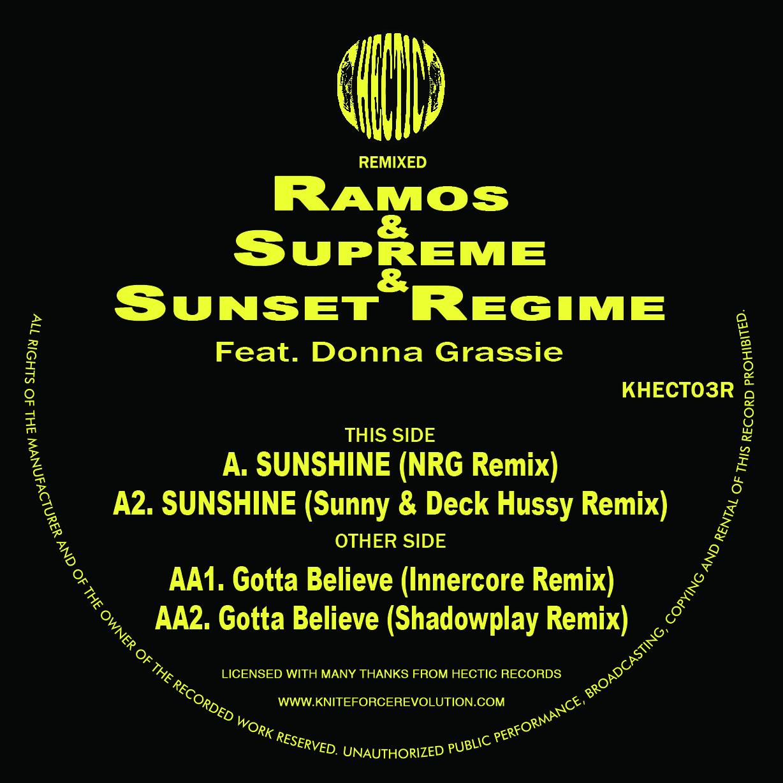 "[KHECT03R] Ramos & Supreme & Sunset Regime - Sunshine / Gotta Believe Remixes EP (12"" Vinyl + Digital)"