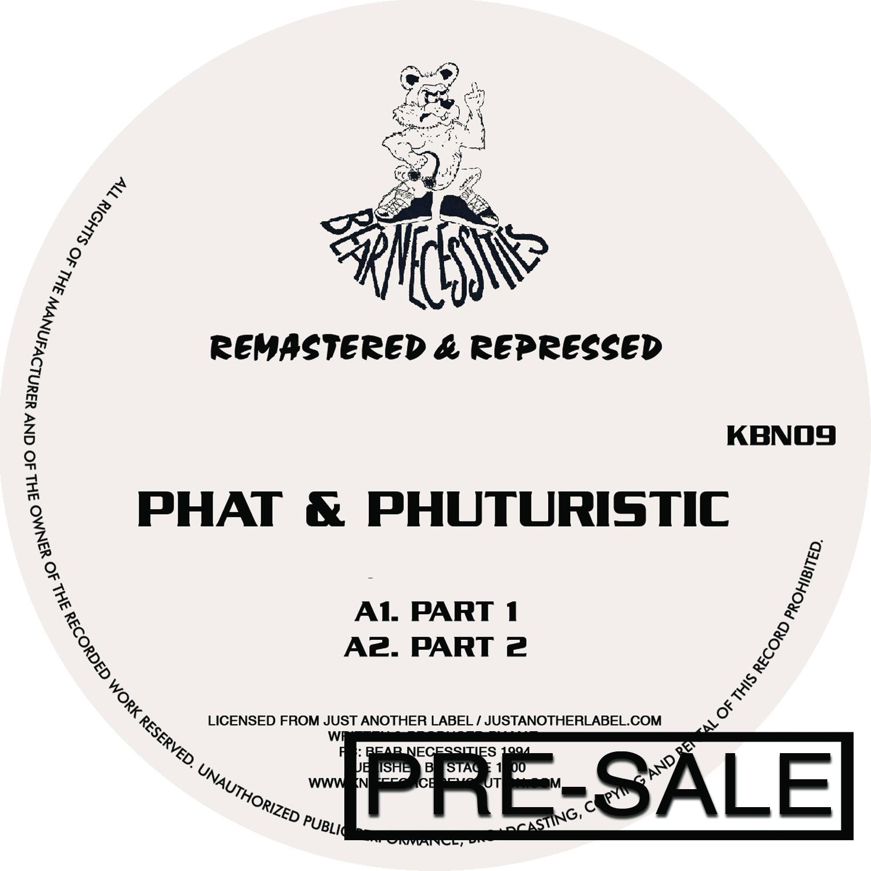 "[KBN09] Phat & Phuturistic - Phat & Phuturistic EP (12"" Vinyl)"