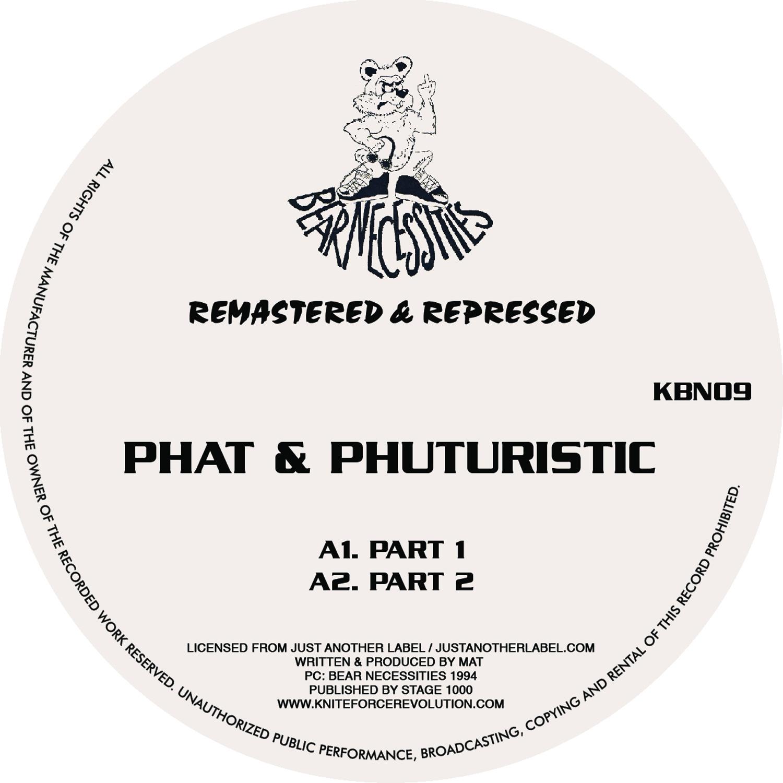 "[KBN09] Phat & Phuturistic - Phat & Phuturistic EP (12"" Vinyl + Digital)"