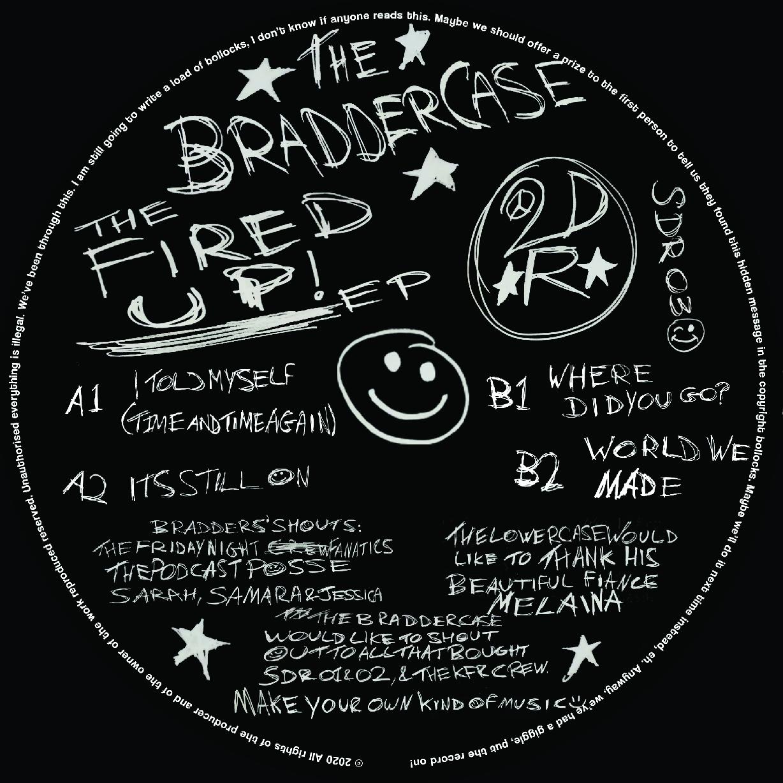 """[SDR03] BradderCase - The Fired Up EP (12"""" Vinyl + Digital)"""