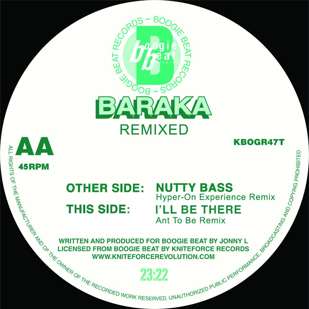 "[KBOGR47T] Baraka - Nutty Bass / I'll Be There Remix EP (12"" Vinyl + Digital)"