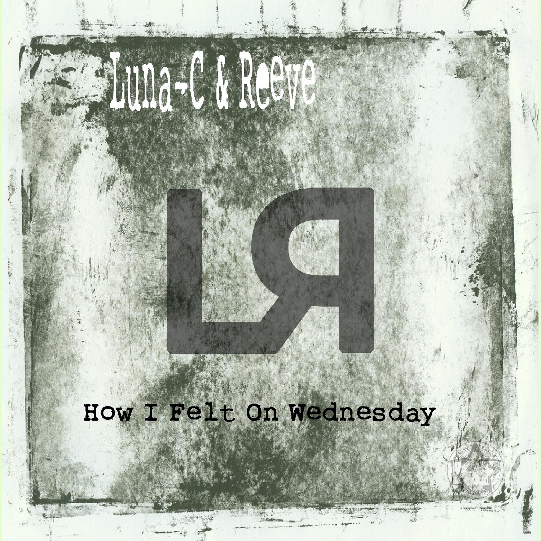 [KFLP020] Luna-C & Reeve - How I Felt On Wednesday LP (Digital Only)