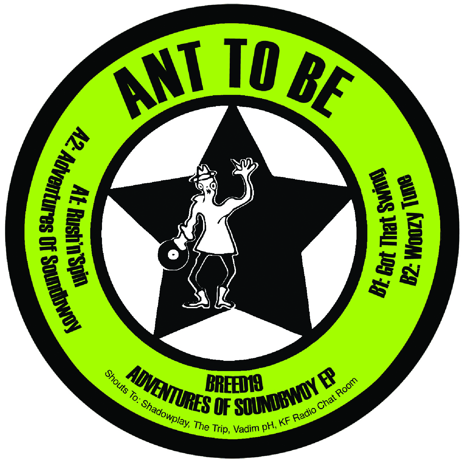 "[BREED019] Ant To Be - Adventures Of Soundbwoy EP (12"" Vinyl + Digital)"