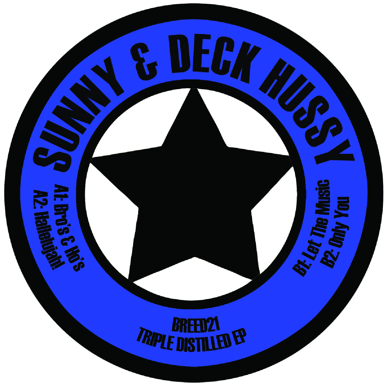 "[BREED021] Sunny & Deck Hussy - Triple Distilled EP (12"" Vinyl + Digital)"