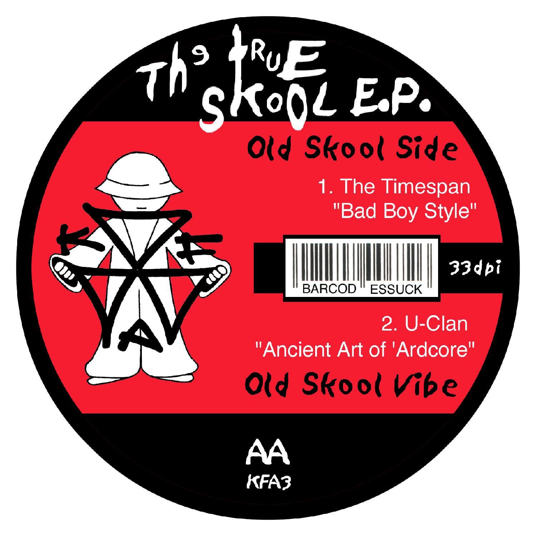 [KFA003] Various - True Skool EP Volume 1 (Digital Only)