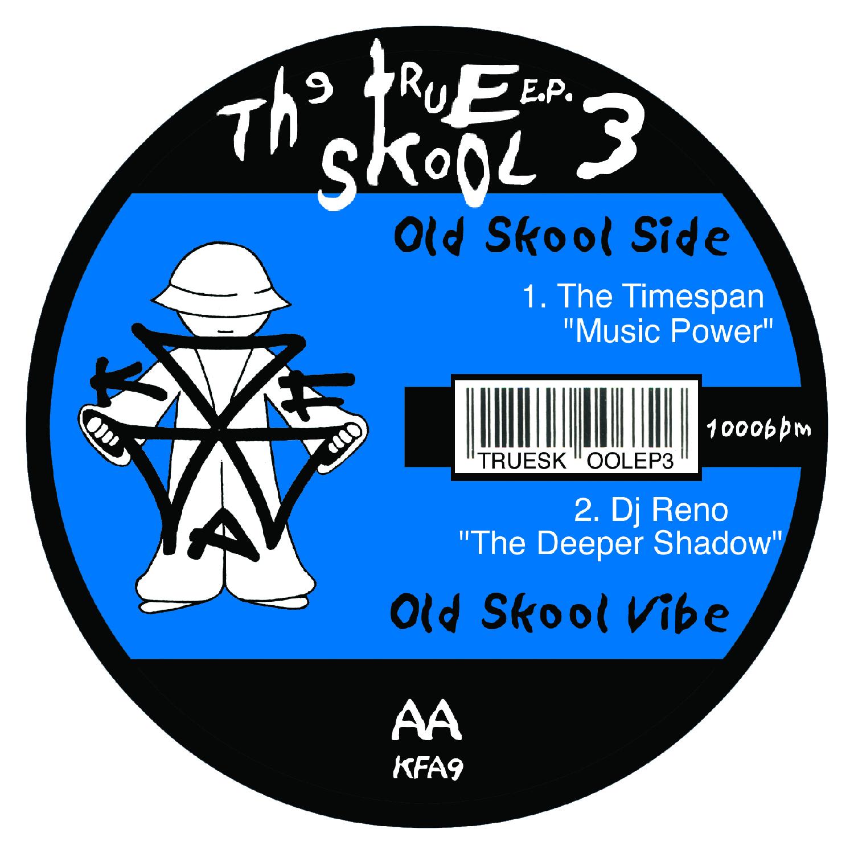 [KFA009] Various - True Skool EP Volume 3 (Digital Only)