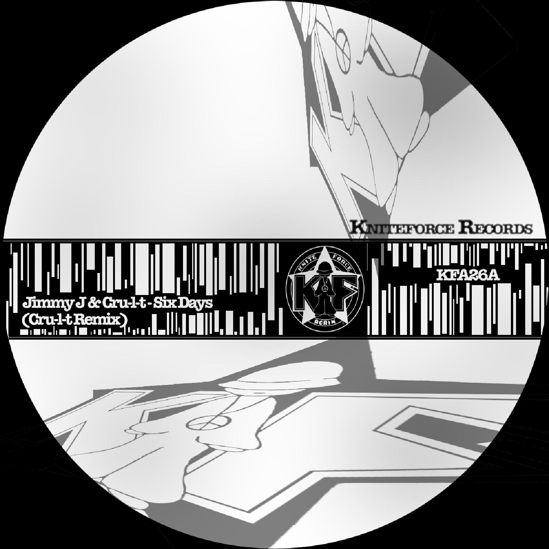 [KFA026] Jimmy J & Cru-l-t / Panacea - Six Days/Lawless (Remixes) (Digital Only)