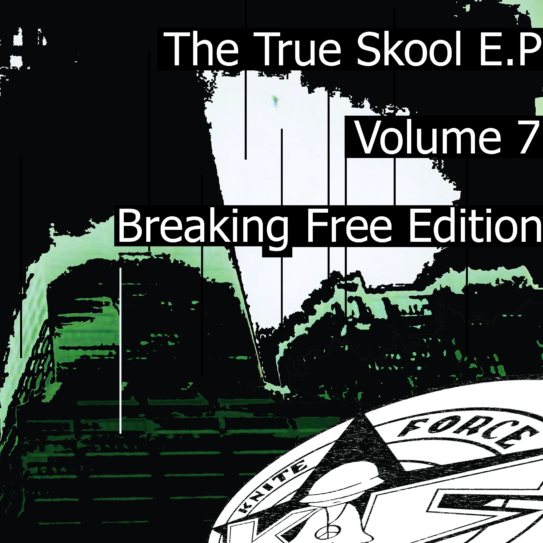 [KFA052] Various - True Skool EP Volume 7 (Digital Only)