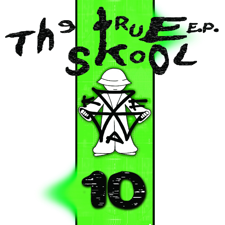[KFA064] Various - True Skool EP Volume 10 (Digital Only)