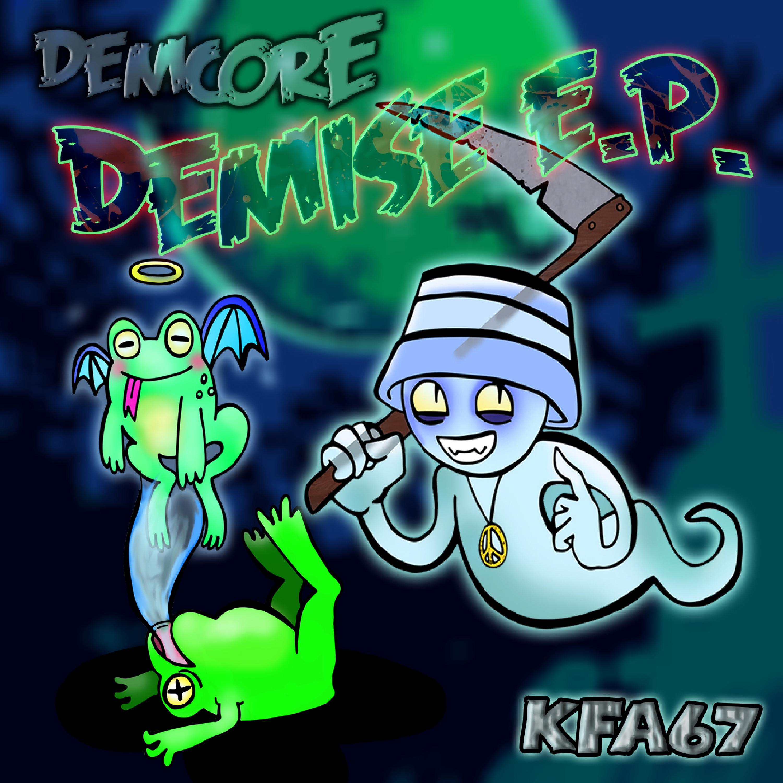 [KFA067] Demcore - Demise EP (Digital Only)