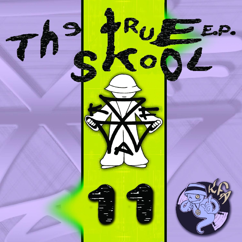 [KFA072] Various - True Skool EP Volume 11 (Digital Only)