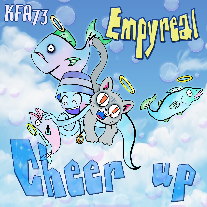 [KFA073] Empyreal - Cheer Up EP (Digital Only)