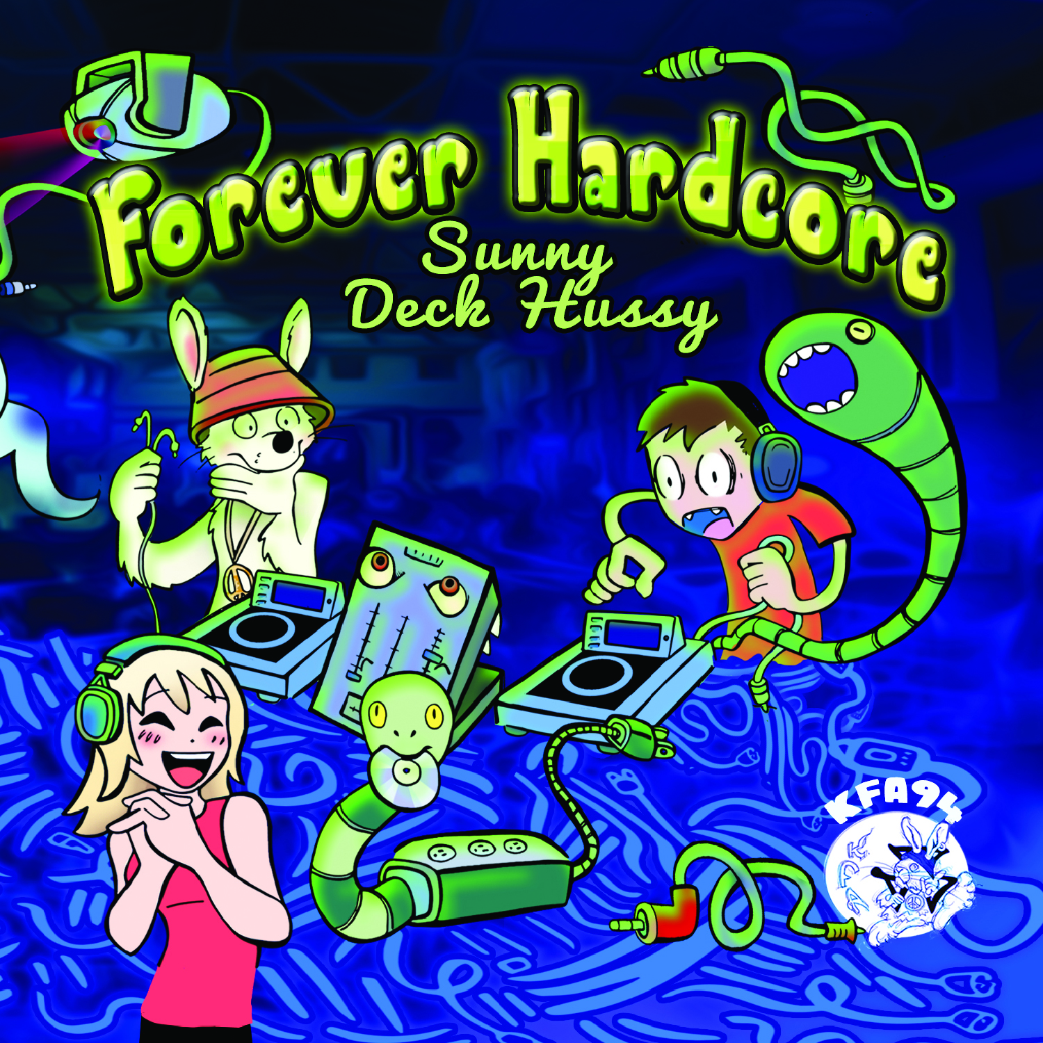 [KFA094] Sunny & Deck Hussy - Forever Hardcore EP (Digital Only)