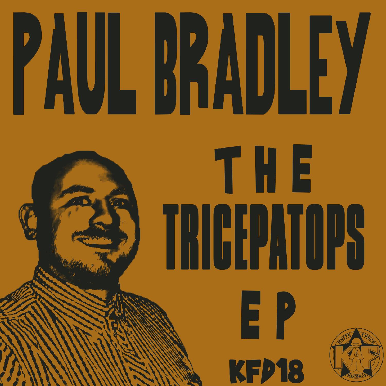 [KFD018] Paul Bradley - The Tricepatops EP (Digital Only)