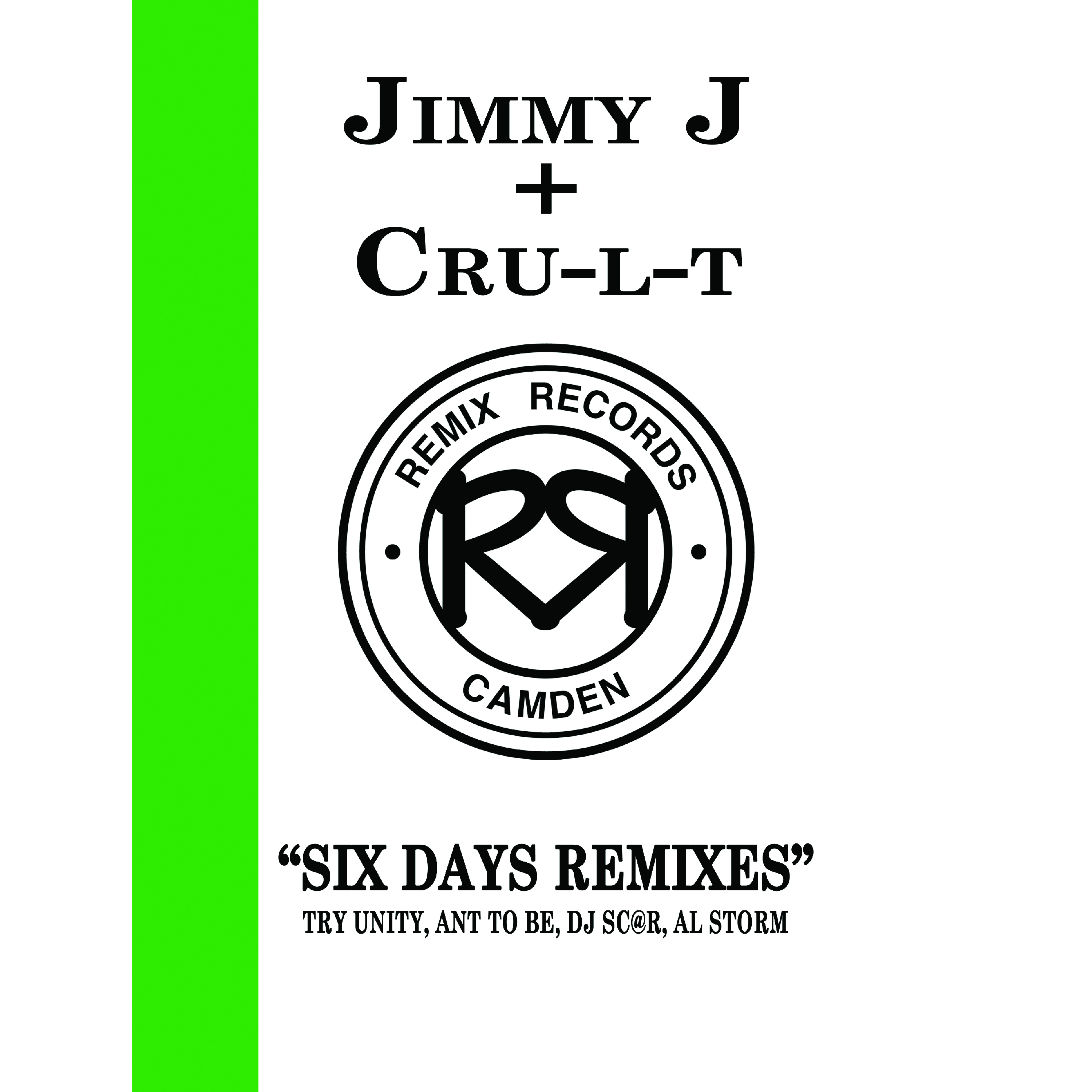 "[REC020] Jimmy J & Cru-L-T - Six Days Remixes (12"" Vinyl + Digital)"