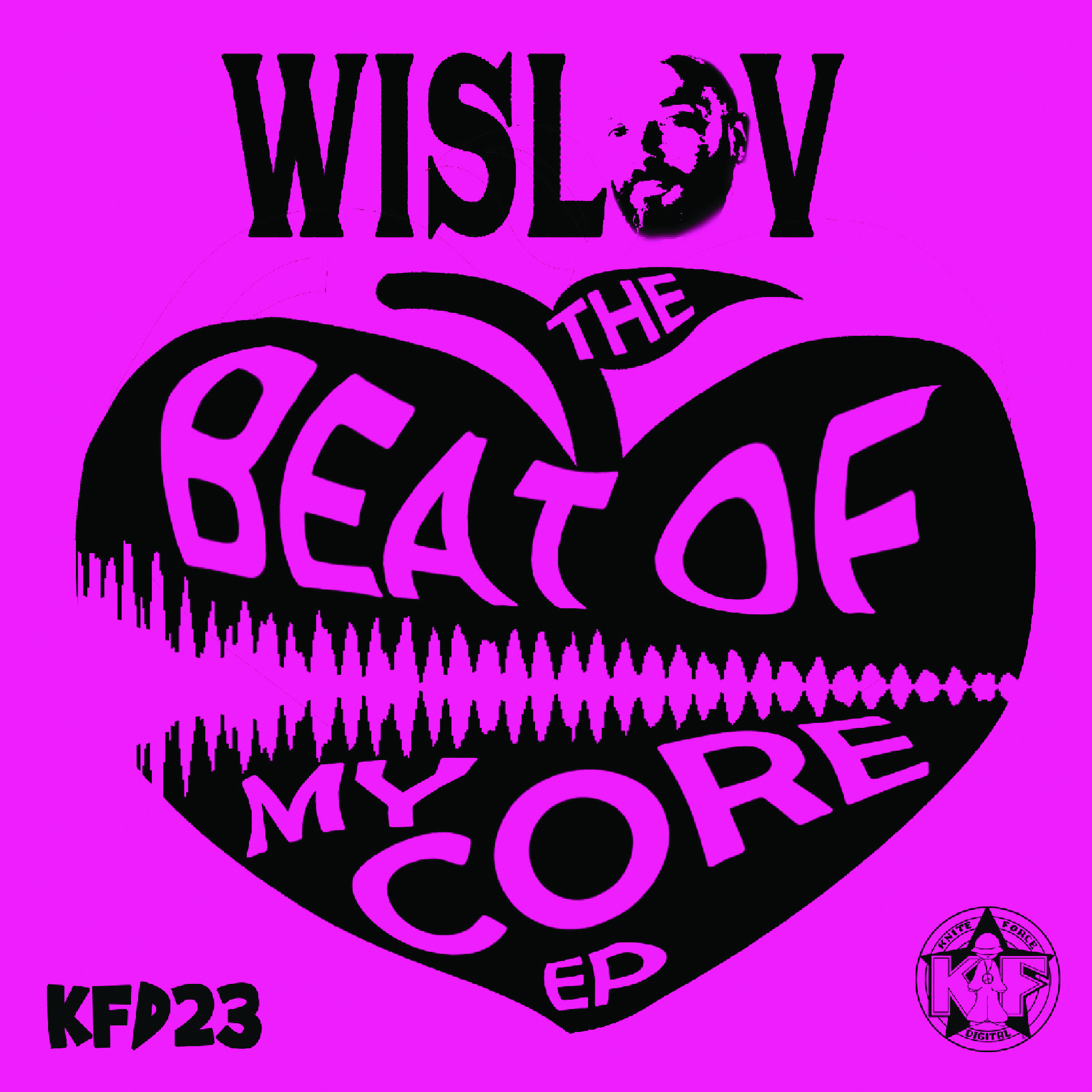 [KFD023] Wislov - The Beat Of My COre EP (Digital Only)