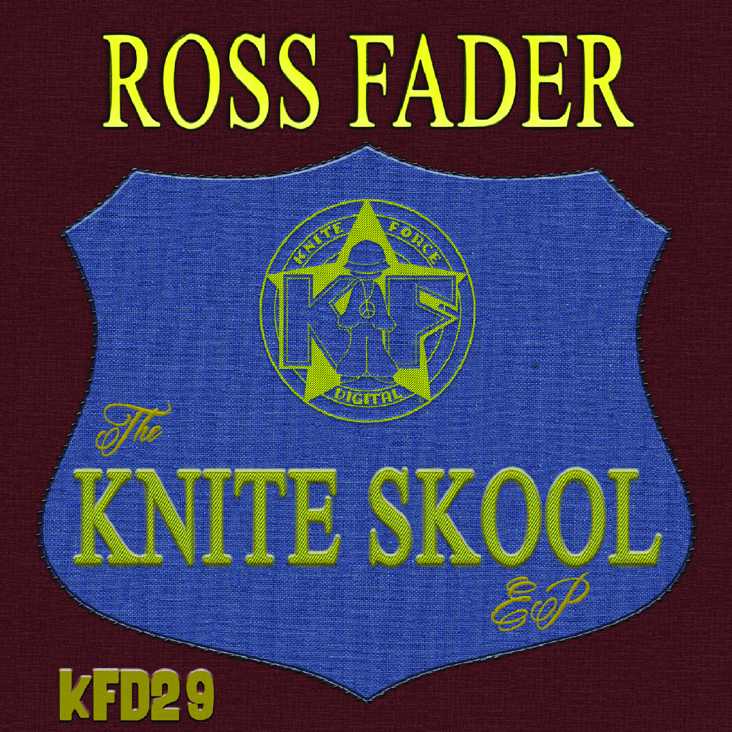 [KFD029] Ross Fader - The Knite Skool EP (Digital Only)