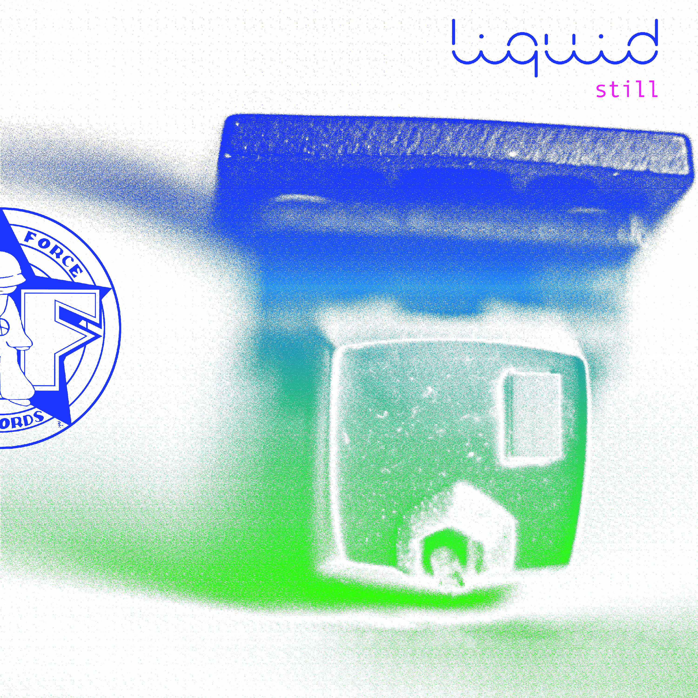 """[KF082] Liquid - Still EP (12"""" Vinyl + Digital)"""