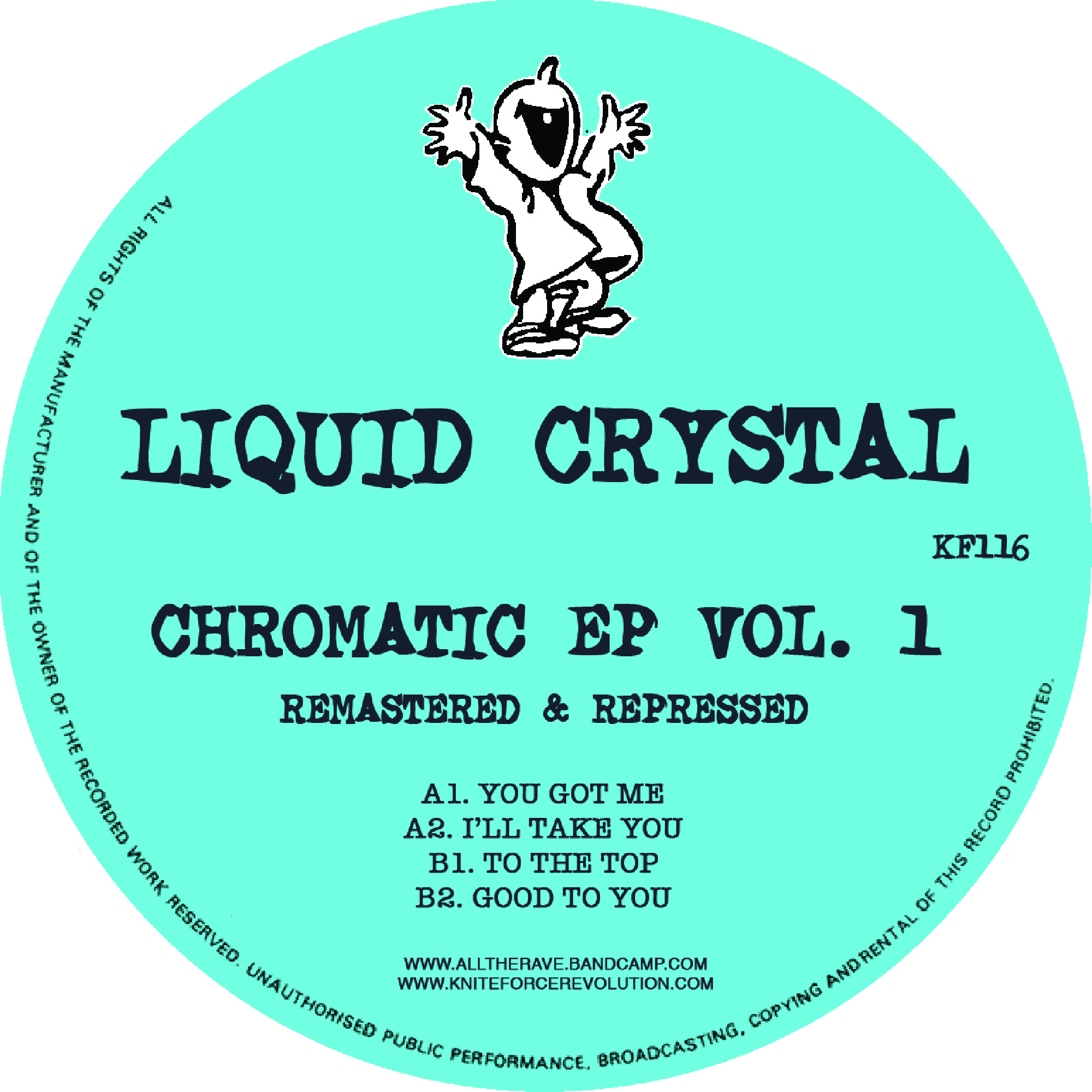 "[KF116] Liquid Crystal - Chromatic EP Volume 1 (12"" Vinyl + Digital)"