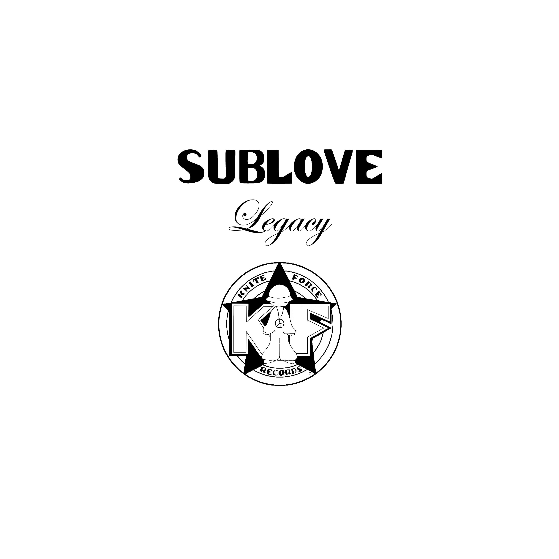 "[KF102] Sublove - Sublove Legacy EP Vol. 1 (2x12"" Vinyl + Digital)"