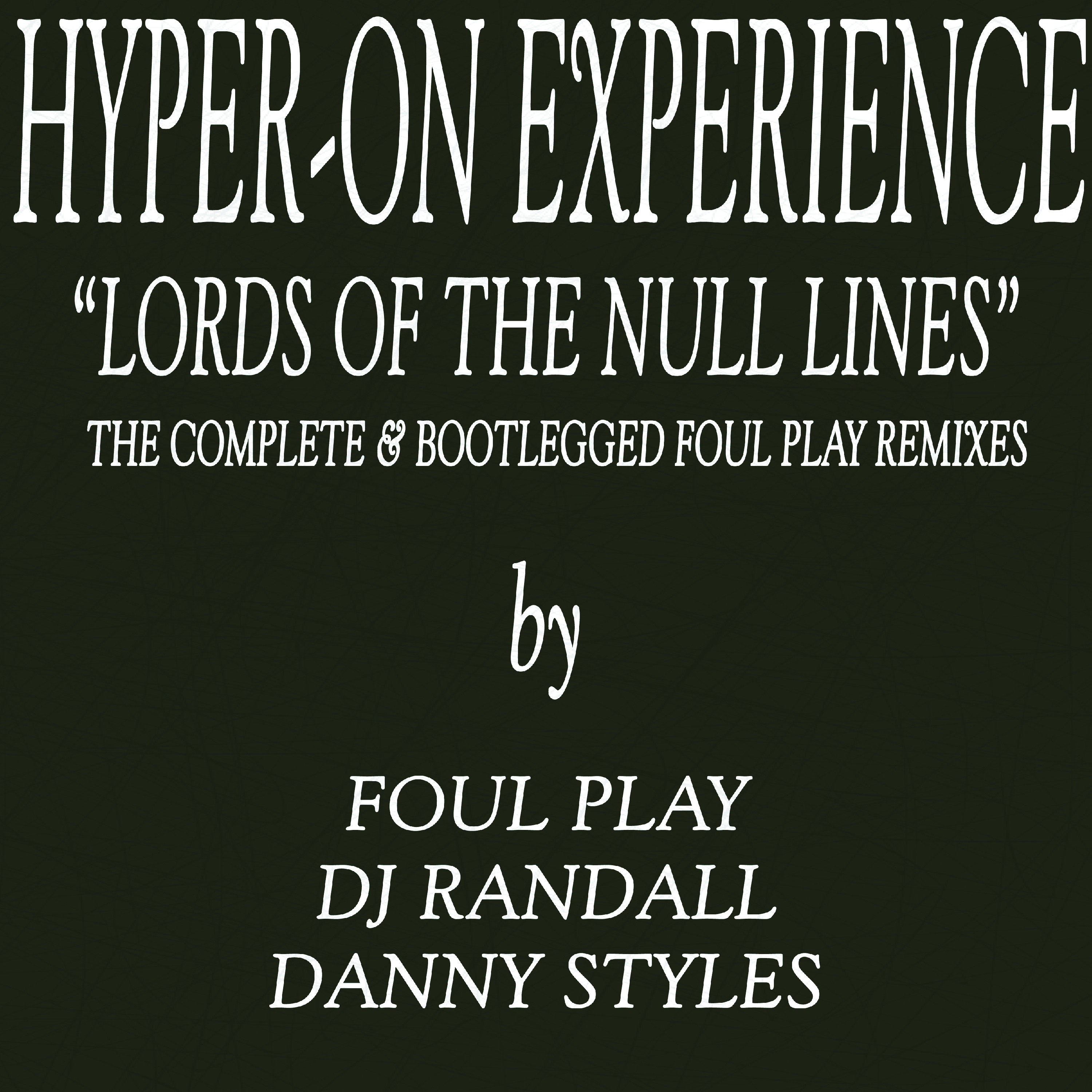 "[KF099R] Hyper-On Experience - The Complete & Bootlegged Foul Play Remixes EP (12"" Vinyl + Digital)"