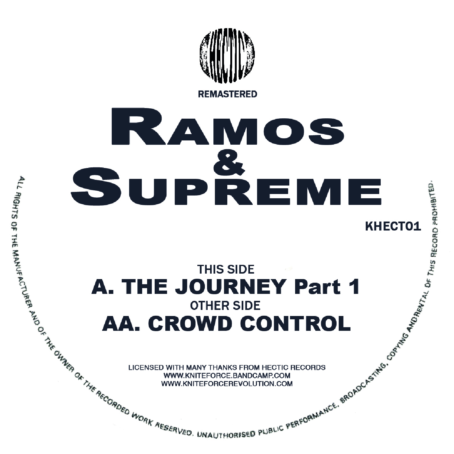 "[KHECT01] Ramos & Supreme - The Journey / Crowd Control Remastered (12"" Vinyl + Digital)"