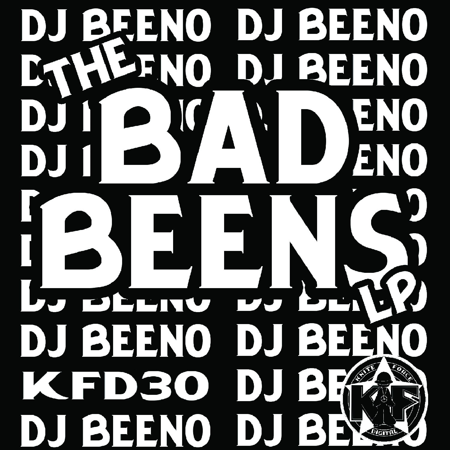[KFD030] Dj Beeno - The Bad Beens LP (Digital Only)