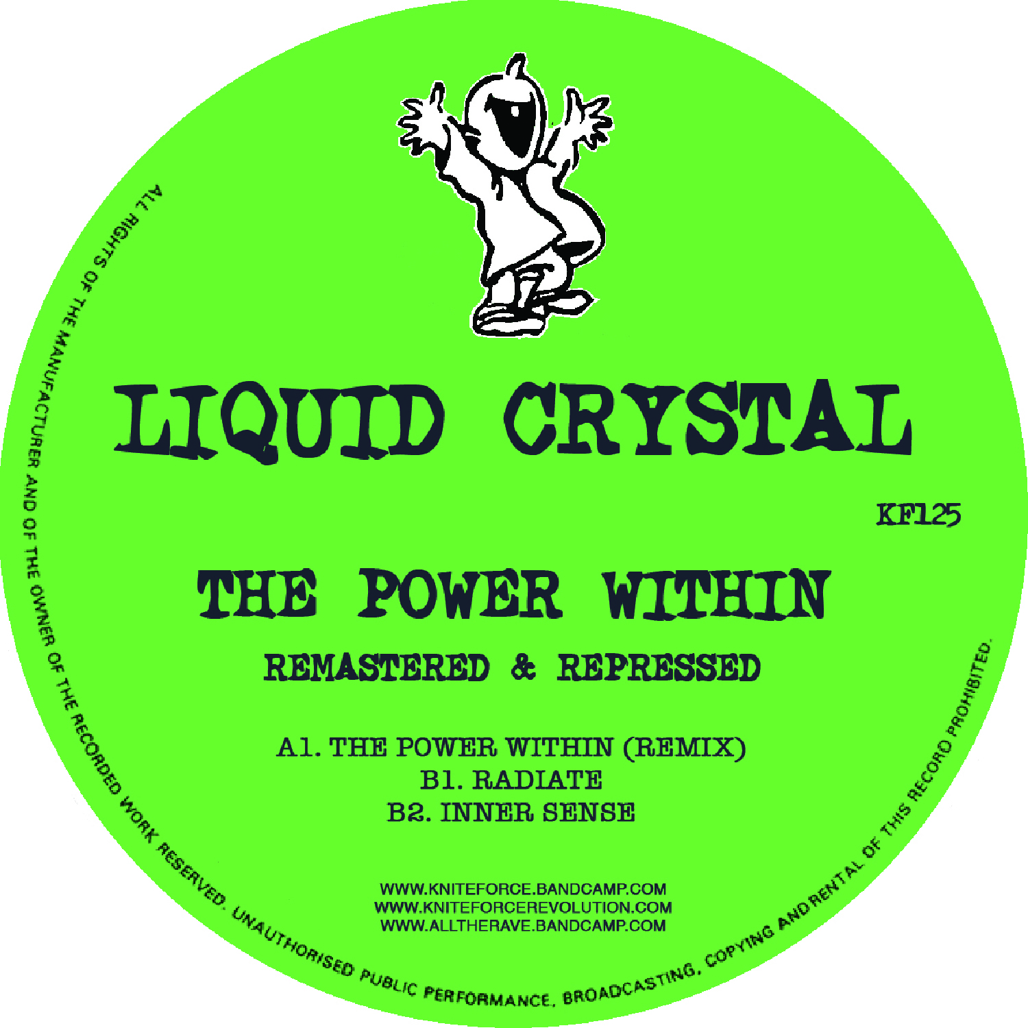"[KF125] Liquid Crystal - The Power Within Remix Remasterd EP (12"" Vinyl + Digital)"