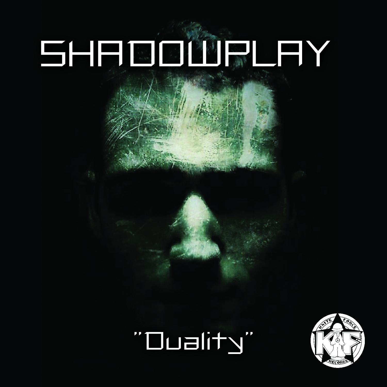 [KFCD010] Shadowplay - Duality (Digital Only)
