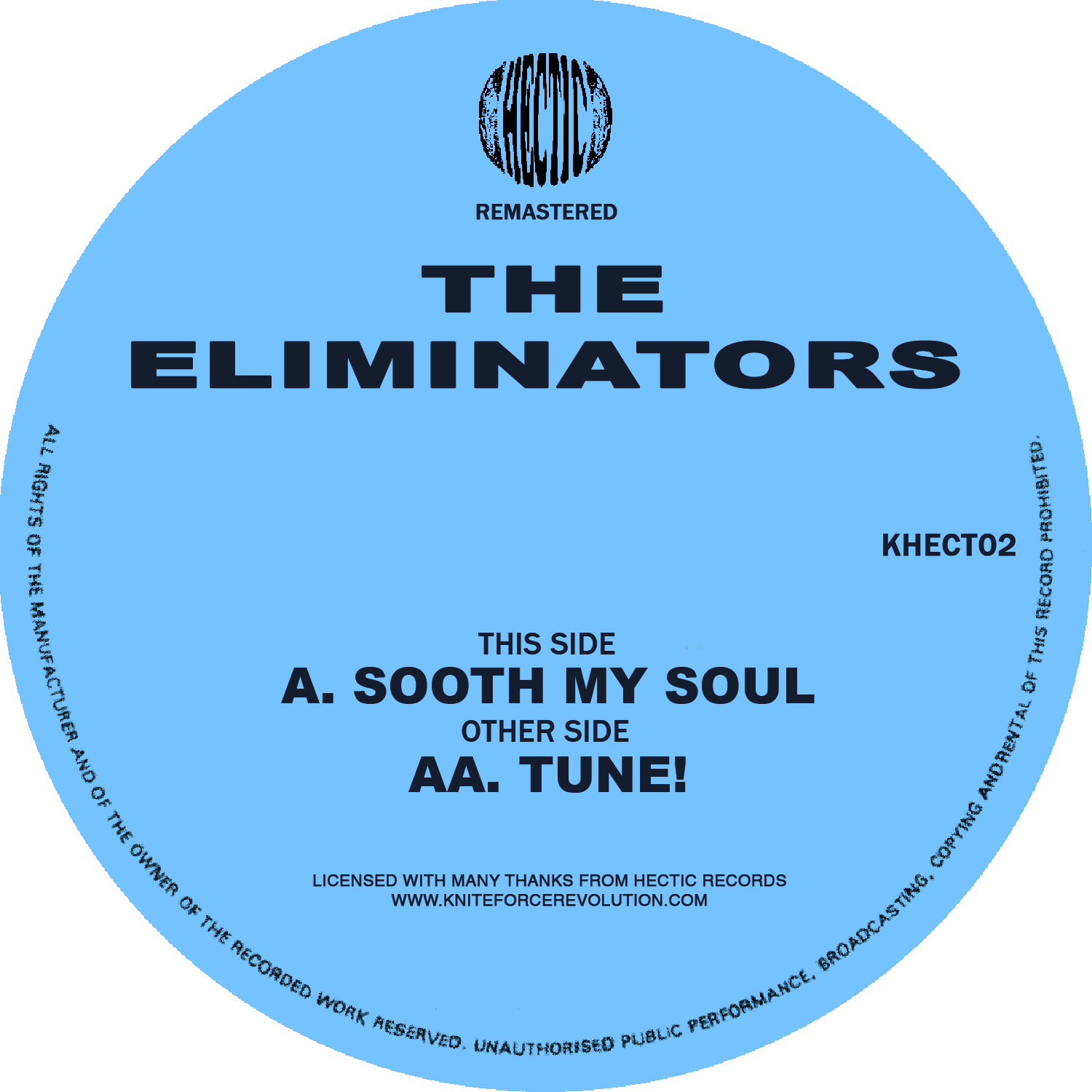 "[KHECT02] The Eliminators - Soothe My Soul EP (12"" Vinyl + Digital)"