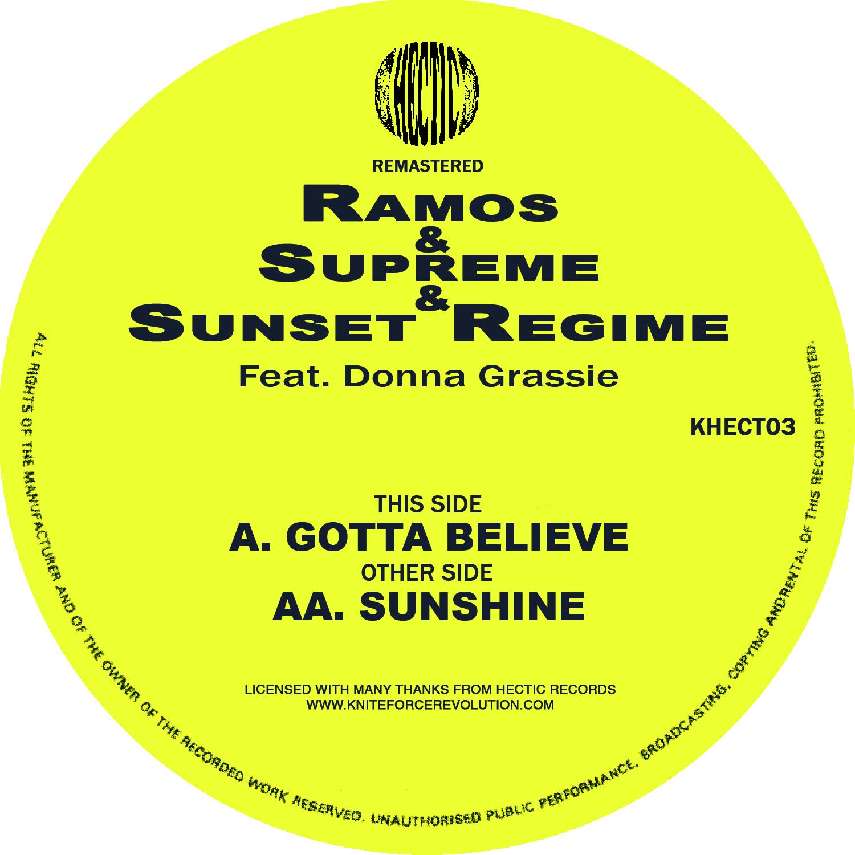 "[KHECT03] Ramos & Supreme & Sunset Regime - Gotta Believe EP (12"" Vinyl + Digital)"